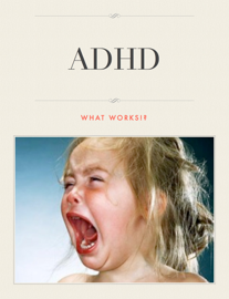 ADHD What works!?