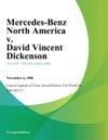 Mercedes-Benz North America V David Vincent Dickenson