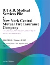 U AB Medical Services Pllc V New York Central Mutual Fire Insurance Company