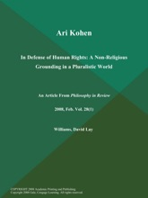 Ari Kohen: In Defense Of Human Rights: A Non-Religious Grounding In A Pluralistic World