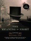 The Meaning Of Night A Confession