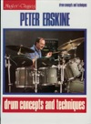 Peter Erskine - Drum Concepts And Techniques Music Instruction