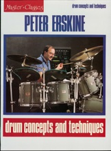Peter Erskine - Drum Concepts And Techniques (Music Instruction)