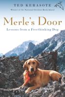 Ted Kerasote - Merle's Door artwork