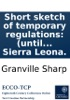 Short Sketch Of Temporary Regulations: (until Better Shall Be Proposed) For The Intended Settlement On The Grain Coast Of Africa, Near Sierra Leona.