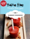 Tasting Table Chefs Recipes Summer Cookbook 2012 Enhanced Edition