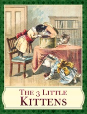 Download and Read Online The 3 Little Kittens
