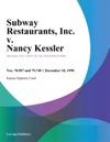 Subway Restaurants Inc V Nancy Kessler