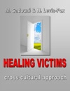 Healing Victims Cross-Cultural Approach