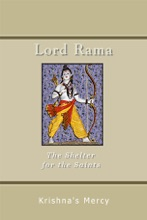 Lord Rama: The Shelter For The Saints
