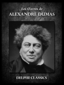 Download and Read Online Les Oeuvres d'Alexandre Dumas