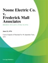 Noone Electric Co V Frederick Mall Associates