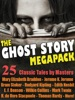 The Ghost Story Megapack: 25 Classic Tales By Masters