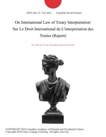 On International Law Of Treaty Interpretation Sur Le Droit International De L Interpretation Des Traites Report