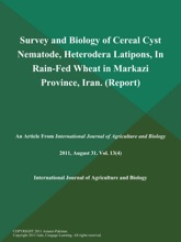 Survey and Biology of Cereal Cyst Nematode, Heterodera Latipons, In Rain-Fed Wheat in Markazi Province, Iran (Report)