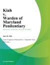 Kiah V Warden Of Maryland Penitentiary