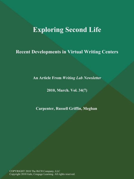 Exploring Second Life: Recent Developments in Virtual Writing Centers - Russell Griffin, Meghan Carpenter book cover