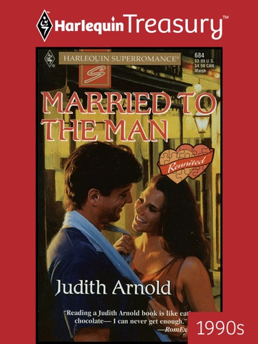 Judith Arnold - MARRIED TO THE MAN