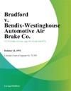 Bradford V Bendix-Westinghouse Automotive Air Brake Co