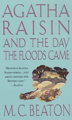 M.C. Beaton - Agatha Raisin and the Day the Floods Came