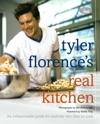 Tyler Florences Real Kitchen