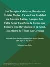 Las Terapias Celulares Basadas En Celulas Madre Ya Son Una Realidad En America Latina Aunque Aun Falta Saber Cual Sera La Forma Que Tomara Esta Revolucion En La Salud La Madre De Todas Las Celulas