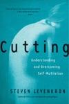 Cutting Understanding And Overcoming Self-Mutilation
