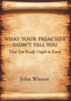 What Your Preacher DidnT Tell You