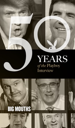 Big Mouths: The Playboy Interview
