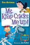 Ms Krup Cracks Me Up