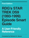 RDGs Star Trek DS9 1993-1999 Episode Smart Guide First Edition
