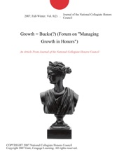 Growth = Bucks(?) (Forum on