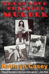 Texas Love Triangle Murder A True Crime Short