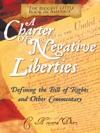 A Charter Of Negative Liberties