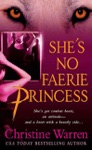 Shes No Faerie Princess