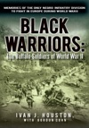 Black Warriors The Buffalo Soldiers Of World War Ii