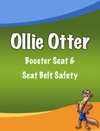 Ollie Otter Booster Seat  Seat Belt Safety