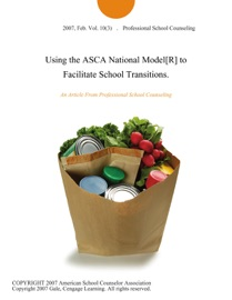 Using The Asca National Model R To Facilitate School Transitions