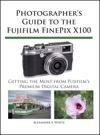 Photographers Guide To The Fujifilm FinePix X100
