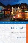 Explorers Guide El Salvador A Great Destination