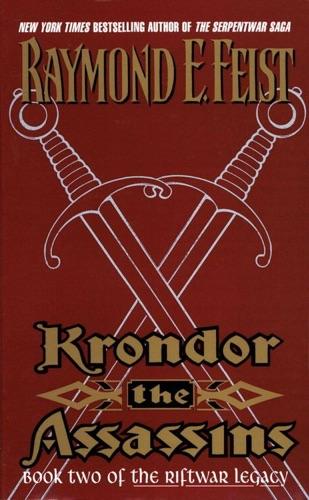 Raymond E. Feist - Krondor the Assassins