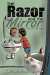 The Razor And The Mirror