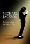 Michael Jackson - Remembering The King Of Pop