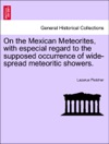 On The Mexican Meteorites With Especial Regard To The Supposed Occurrence Of Wide-spread Meteoritic Showers