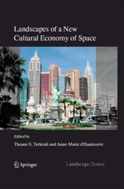 Download and Read Online Landscapes of a New Cultural Economy of Space