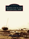 Hurricane In The Hamptons 1938