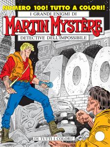 Martin Mystère n. 100 - Di tutti i colori! Copertina del libro