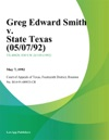 Greg Edward Smith V State Texas