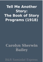 Tell Me Another Story: The Book of Story Programs (1918)
