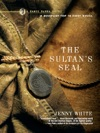 The Sultans Seal A Novel Kamil Pasha Novels